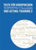 Neue Texte für Vorsprechen und Acting-Training – Band II