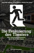 Die Evakuierung des Theaters