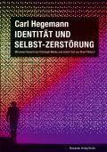 Identität und Selbst-Zerstörung