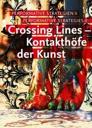 CROSSING LINES – KONTAKTHÖFE DER KUNST