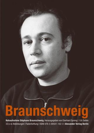 NAHAUFNAHME Stéphane Braunschweig
