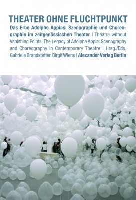Theater ohne Fluchtpunkt / Theatre without Vanishing Points