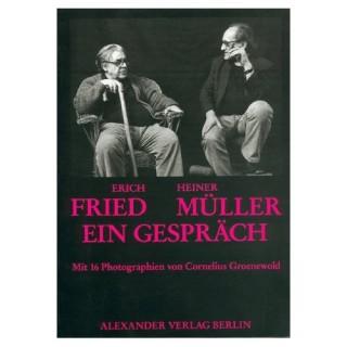 Erich Fried – Heiner Müller, Ein Gespräch
