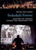 Midnight Sun Filmfestival: Sodankylä Forever