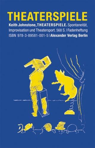 Theaterspiele (Restexemplare alte Auflage – Sonderpreis)