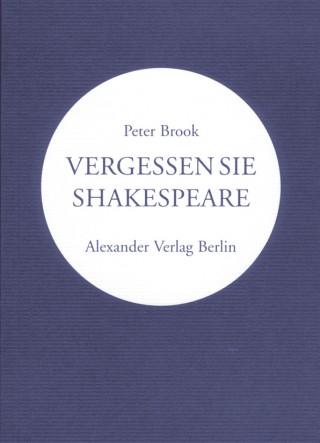 Vergessen Sie Shakespeare
