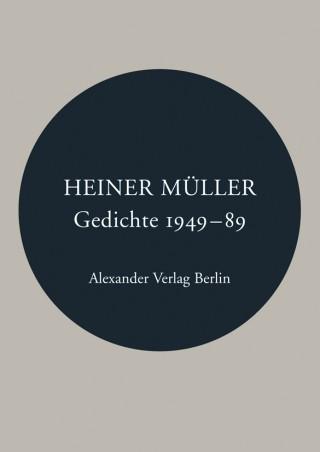 Heiner Müller Gedichte 1949-89