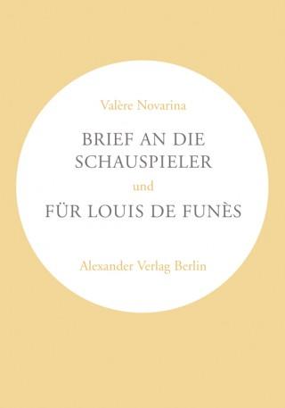 Brief an die Schauspieler und Für Louis de Funès