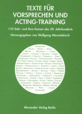 Texte für Vorsprechen und Acting-Training – Band I