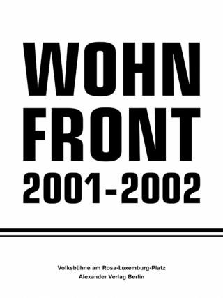 Wohnfront 2001-2002
