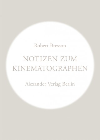 Notizen zum Kinematographen
