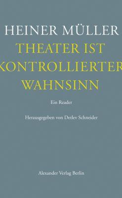 Theater ist kontrollierter Wahnsinn