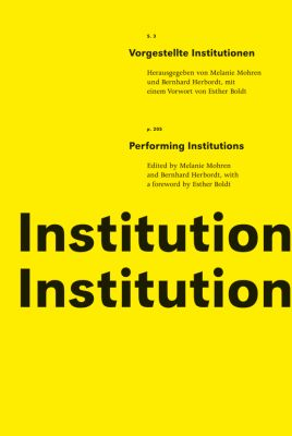 Vorgestellte Institutionen/Performing Institutions
