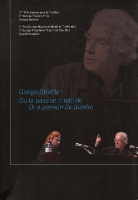 Giorgio Strehler ou la passion théâtral – Giorgio Strehler or a passion for theatre