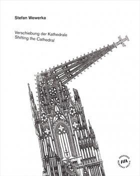 Verschiebung der Kathedrale