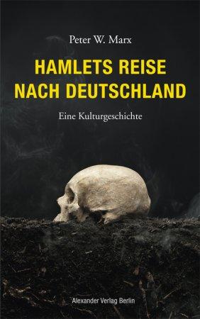 Hamlets Reise nach Deutschland