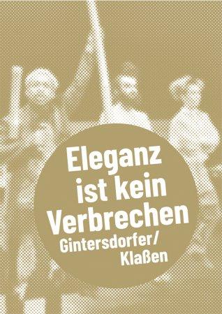 Gintersdorfer/Klaßen – Eleganz ist kein Verbrechen