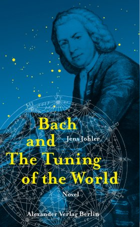 Bach and The Tuning of the World