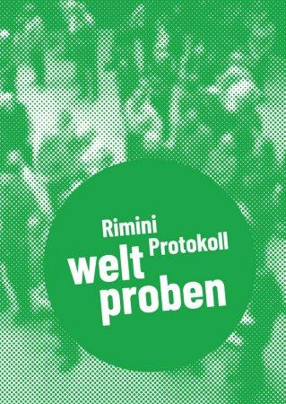 Rimini Protokoll – welt proben