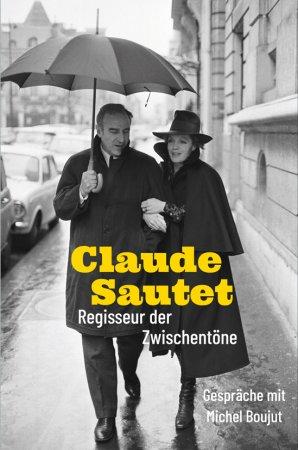 Claude Sautet – Regisseur der Zwischentöne