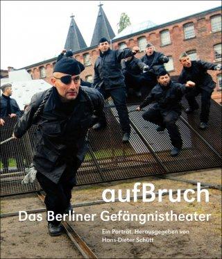 aufBruch – Das Berliner Gefängnistheater