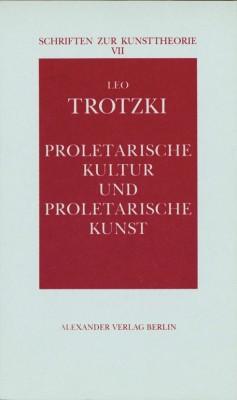 Proletarische Kultur und proletarische Kunst
