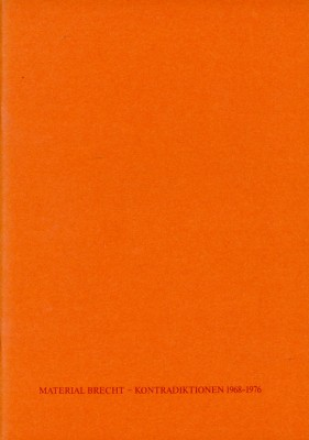 Material Brecht – Kontradiktionen 1968–1976