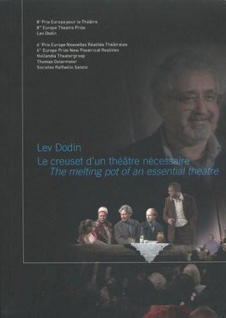 Lev Dodin – Le creuset d\